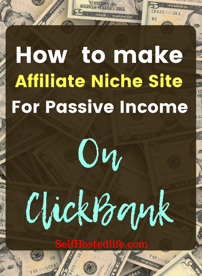 affiliate niche site for passive income from Clickbank