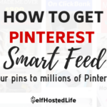 How To Get Pinterest Smart Feed Show Your Pins To Millions Of Its Users