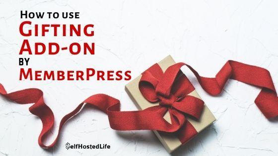 Gifting Addon By MemberPress