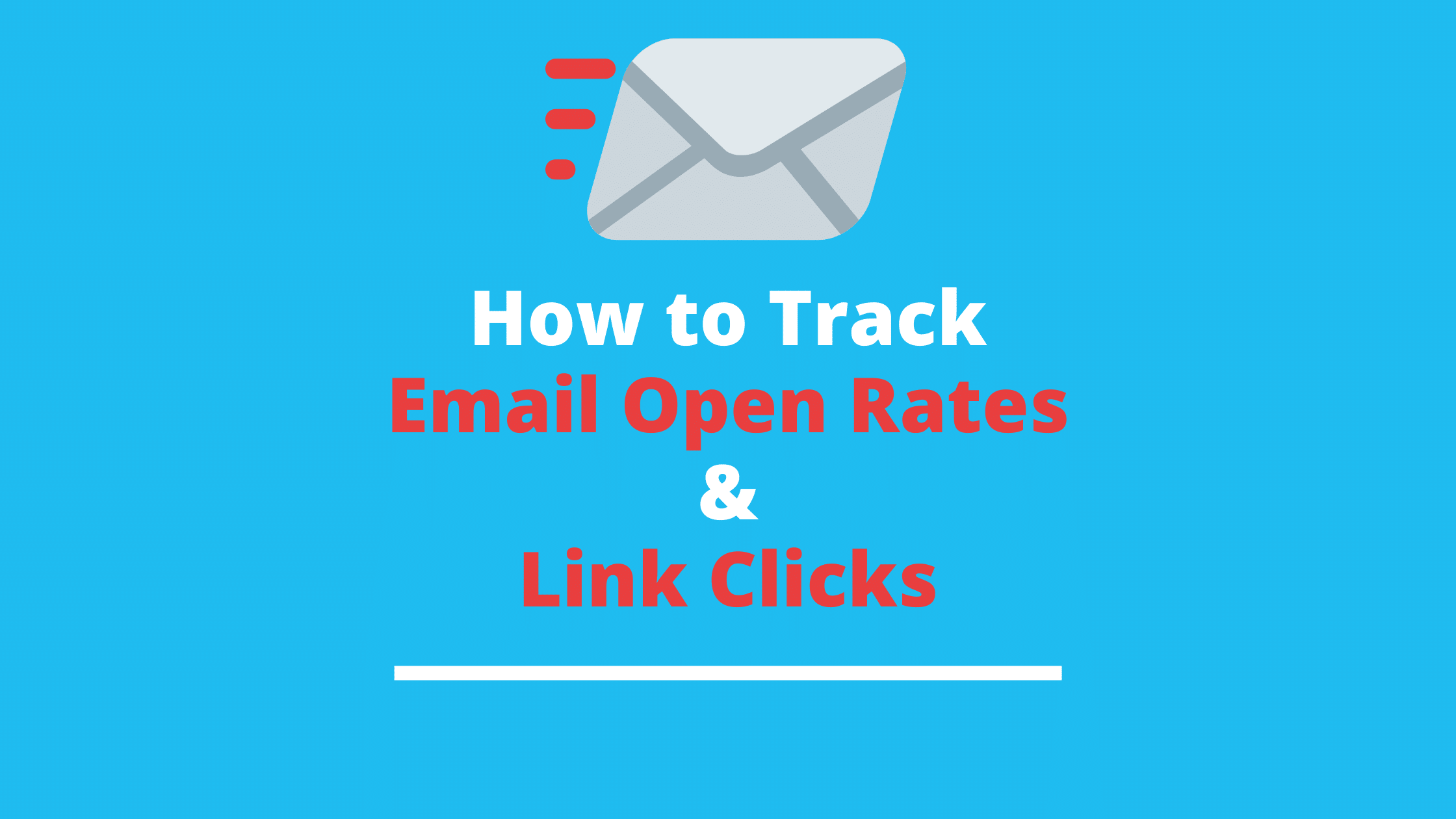 Email Open Rates and Link Clicks